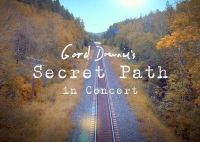 Gord Downie – Secret Path in Concert